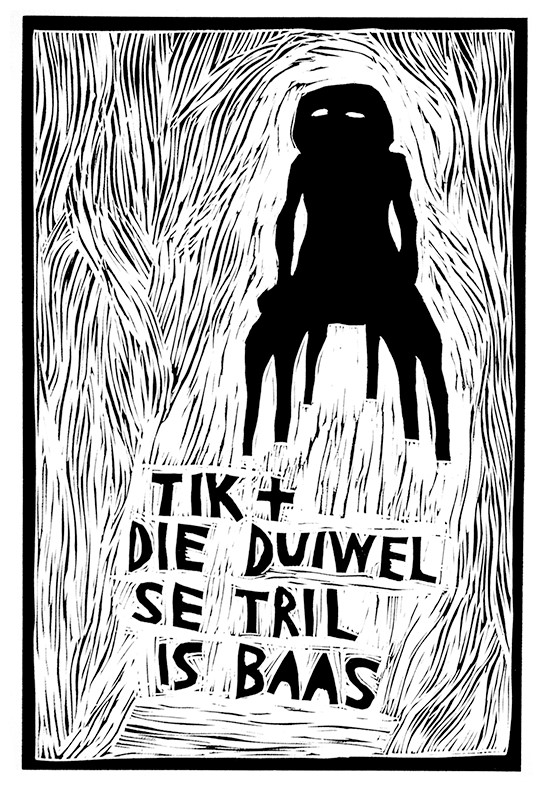 Click the image for a view of: Tik en die duiwel... - Artist: Garth Erasmus